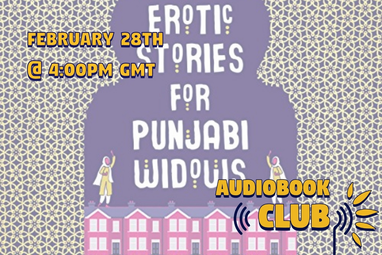 February AudioBook Club: Erotic Stories For Punjabi Widows